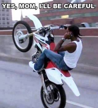 i will be careful